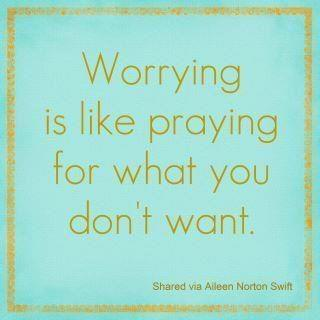 Stop Worrying About Things