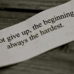Beginning Is The Hardest