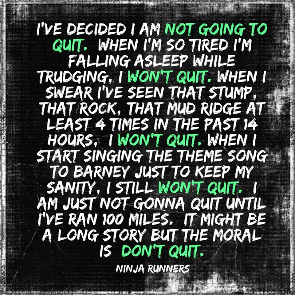 Ultrarunning is no quitting