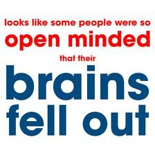 Open Minded Brains Fell Out